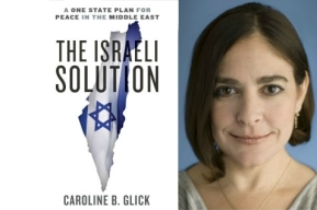 """The Israeli Solution"", von Caroline Glick."