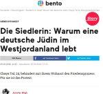 """""""Warum eine deutsche Jüdin im Westjordanland lebt"""", bento, 25.02.16"""